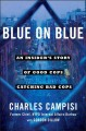 Go to record Blue on blue : an insider's story of good cops catching ba...