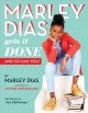 Go to record Marley Dias gets it done : and so can you!