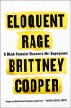 Go to record Eloquent rage : a black feminist discovers her superpower