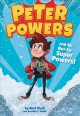 Go to record Peter Powers and his not-so-super powers!