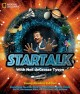 Go to record Startalk : everything you ever need to know about space tr...