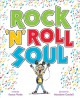 Go to record Rock 'n' roll soul