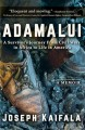 Go to record Adamalui : a survivor's journey from civil wars in Africa ...