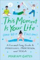 Go to record This moment is your life (and so is this one) : a fun and ...