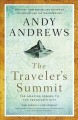 Go to record The traveler's summit : the remarkable sequel to the trave...