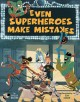 Go to record Even superheroes make mistakes
