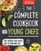 Go to record The complete cookbook for young chefs.