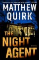 Go to record The night agent : a novel