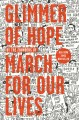 Go to record Glimmer of hope : how tragedy sparked a movement