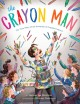 Go to record The crayon man : the true story of the invention of Crayol...