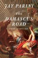Go to record The Damascus Road : a novel of Saint Paul