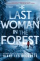 Go to record The last woman in the forest