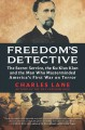 Go to record Freedom's detective : the Secret Service, the Ku Klux Klan...