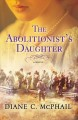Go to record The abolitionist's daughter