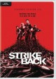 Go to record Strike back. Cinemax season six.