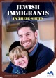 Go to record Jewish immigrants : in their shoes