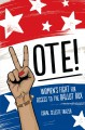 Go to record Vote! : women's fight for access to the ballot box