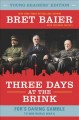 Go to record Three days at the brink : FDR's daring gamble to win World...