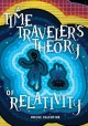 Go to record A time traveler's theory of relativity