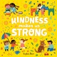 Go to record Kindness makes us strong