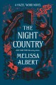Go to record The night country : a Hazel Wood novel