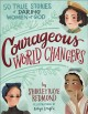 Go to record Courageous world changers