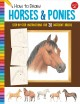 Go to record How to draw horses & ponies : learn to draw 20 horse and p...