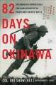 Go to record 82 days on Okinawa : one American's unforgettable firsthan...