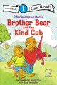 Go to record Brother bear and the kind cub