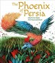 Go to record The phoenix of Persia