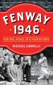 Go to record Fenway 1946 : Red Sox, peace, and a year of hope