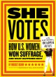 Go to record She votes : how U.S. women won suffrage, and what happened...