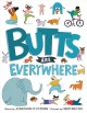 Go to record Butts are everywhere