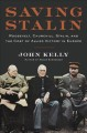 Go to record Saving Stalin : Roosevelt, Churchill, Stalin, and the cost...