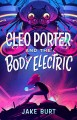 Go to record Cleo Porter and the body electric