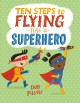 Go to record Ten steps to flying like a superhero