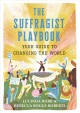 Go to record The suffragist playbook : your guide to changing the world