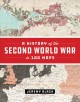 Go to record A history of the Second World War in 100 maps