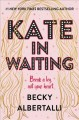Go to record Kate in waiting