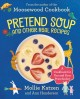 Go to record Pretend soup and other real recipes : a cookbook for presc...