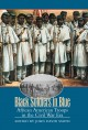 Go to record Black soldiers in blue : African American troops in the Ci...