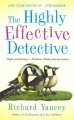 Go to record The highly effective detective : a Teddy Ruzak novel [Bk. ...
