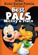 Go to record Classic cartoon favorites, V. 12 : Best pals Mickey & Pluto.