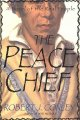 Go to record The peace chief : a novel of the real people