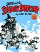 Go to record Jackie and the Shadow Snatcher