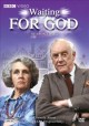 Go to record Waiting for God. Season two
