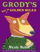 Go to record Grody's not so golden rules