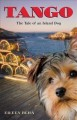 Go to record Tango : the tale of an island dog
