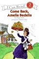 Go to record Come back, Amelia Bedelia