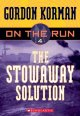 Go to record On the run. 4, The stowaway solution
